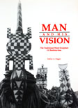 Man and his vision
